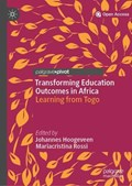 Transforming Education Outcomes in Africa   Hoogeveen, Johannes ; Rossi, Mariacristina  