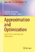 Approximation and Optimization   Demetriou, Ioannis C. ; Pardalos, Panos M.  
