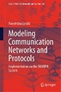 Modeling Communication Networks and Protocols | Pawel Gburzynski |
