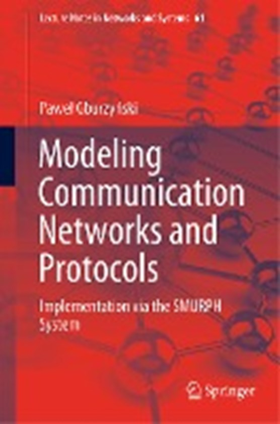 Modeling Communication Networks and Protocols