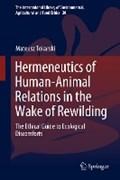 Hermeneutics of Human-Animal Relations in the Wake of Rewilding | Mateusz Tokarski |