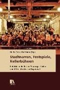 Stadtnarren, Festspiele, Kellerbühnen | Heidy Greco-Kaufmann |