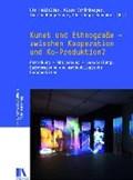 Kunst und Ethnografie - zwischen Kooperation und Ko-Produktion?   Holfelder, Ute ; Schönberger, Klaus ; Hengartner, Thomas  
