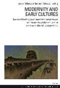 Modernity and Early Cultures   Minta, Anna ; Nicolai, Bernd  