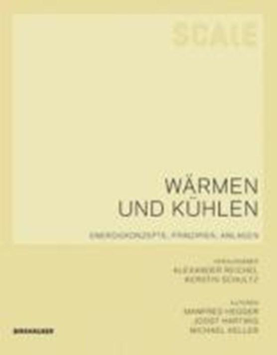 Hegger, M: Scale: Wärmen und Kühlen
