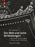 Das Holz und seine Verbindungen   Klaus Zwerger  