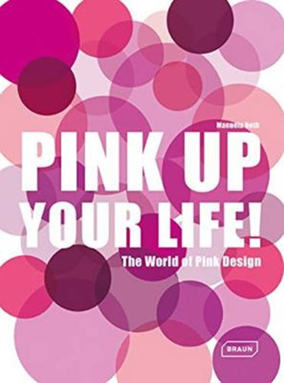 Pink Up Your Life!