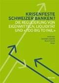 Krisenfeste Schweizer Banken?   Jans, Armin ; Lengwiler, Christoph ; Passardi, Marco  