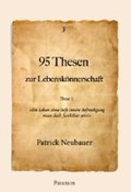 95 Thesen zur Lebenskönnerschaft   Patrick Neubauer  