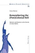 Remembering the (Post)Colonial Self | Jennifer Murray |