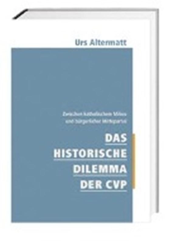 Das historische Dilemma der CVP