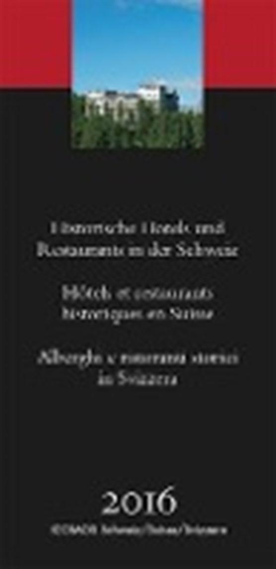 Historische Hotels und Restaurants in der Schweiz 2016
