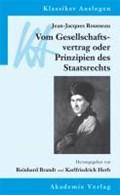 Jean-Jacques Rousseau: Vom Gesellschaftsvertrag | Herb, Karlfriedrich ; Brandt, Reinhard |
