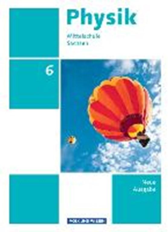 Physik 6. Schuljahr Schülerbuch. Mittelschule Sachsen