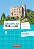 Schlüssel zur Mathematik 9. Schuljahr - Differenzierende Ausgabe Rheinland-Pfalz - Arbeitsheft mit Online-Lösungen | auteur onbekend |