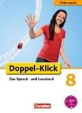 Doppel-Klick - Förderausgabe. Inklusion: für erhöhten Förderbedarf 8. Schuljahr. Schülerbuch | Angel, Margret ; Welskop, Nena ; Wengert, Siegfried ; Böhme, Marion |