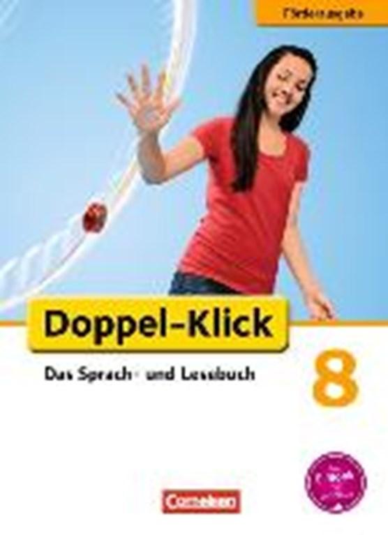 Doppel-Klick - Förderausgabe. Inklusion: für erhöhten Förderbedarf 8. Schuljahr. Schülerbuch