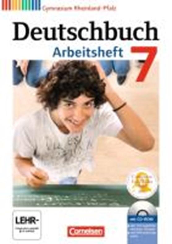 Deutschbuch 7. Schuljahr. Arbeitsheft mit Lösungen und Übungs-CD-ROM. Gymnasium Rheinland-Pfalz
