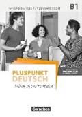 Pluspunkt Deutsch B1: Gesamtband - Allgemeine Ausgabe - Handreichungen für den Unterricht mit Kopiervorlagen (2. Ausgabe) | Jin, Friederike ; Schote, Joachim |