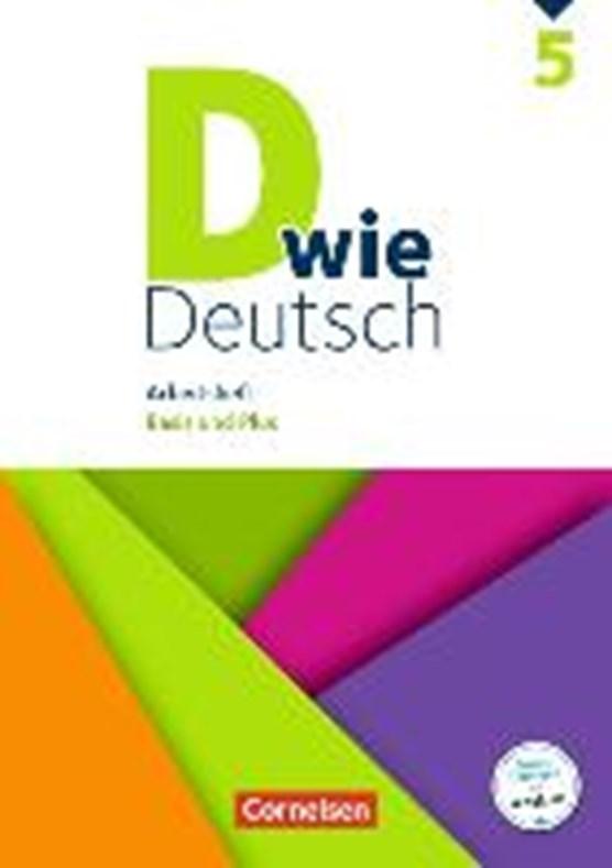 D wie Deutsch - Zu allen Ausgaben 5. Schuljahr - Arbeitsheft mit Lösungen