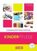 Kinderpflege: Sozialpädagogische Theorie und Praxis   Bachmann, Susanne ; Liebscher-Schebiella, P. ; Mauersberger-Kolibius, Tina ; Menzel, Lars  