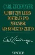Aufruf zum Leben   Carl Zuckmayer  