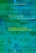 Grammatik und Semantik aus gesprachsanalytischer Sicht | Arnulf Deppermann |