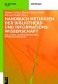 Handbuch Methoden der Bibliotheks- und Informationswissenschaft | Fühles-Ubach, Simone ; Seadle, Michael ; Umlauf, Konrad |