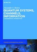 Holevo, A: Quantum Systems, Channels, Information   Alexander S. Holevo  