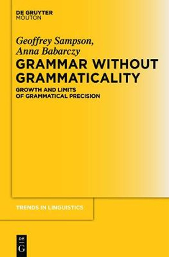 Grammar Without Grammaticality