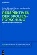 Perspektiven der Spolienforschung   Altekamp, Stefan ; Marcks-Jacobs, Carmen ; Seiler, Peter  