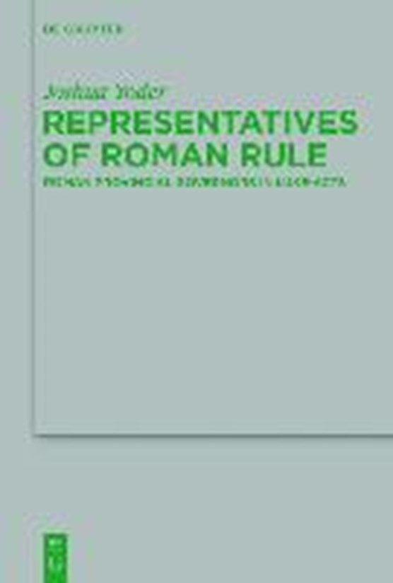 Representatives of Roman Rule