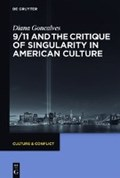 9/11: Culture, Catastrophe and the Critique of Singularity | Diana Goncalves |