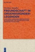 Freundschaft in Ordensgründerlegenden   Matthias Standke  