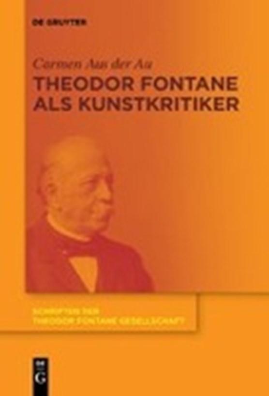 Theodor Fontane als Kunstkritiker