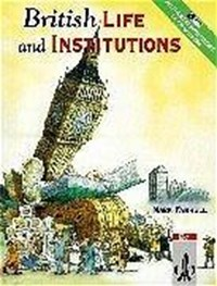 British Life and Institutions   Mark Farrell  