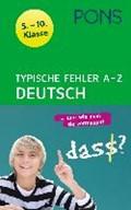 PONS Typische Fehler A - Z Deutsch/5. - 10. Kl. | auteur onbekend |