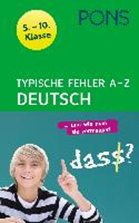 PONS Typische Fehler A - Z Deutsch/5. - 10. Kl.