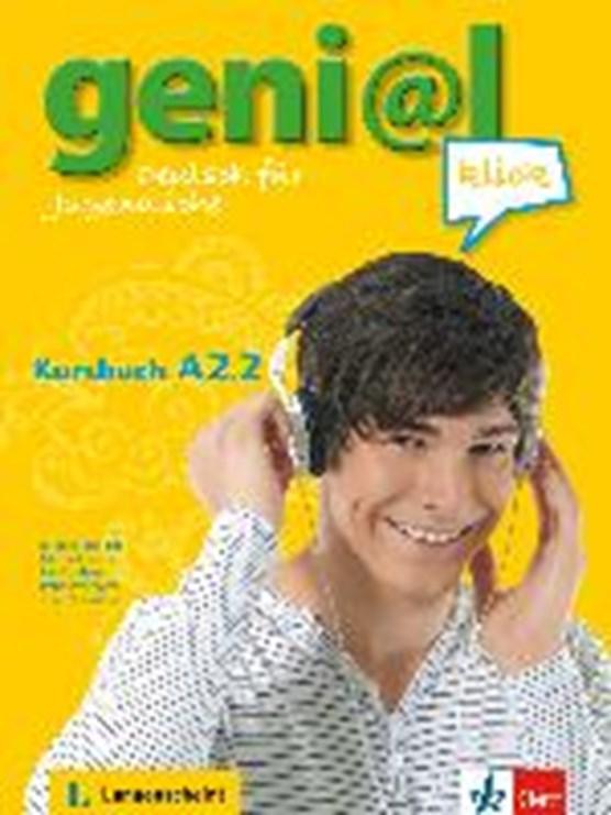 Fröhlich, B: geni@l klick A2.2/ Kursbuch