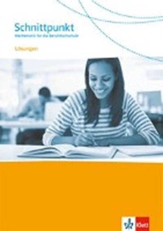 Schnittpunkt - Mathe für die Berufsfs/Lösungen vom Schülerb.