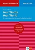 Your Words, Your World   Richard Humphrey  