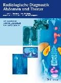 Radiologische Diagnostik Abdomen und Thorax | Krombach, Gabriele A. ; Mahnken, Andreas H. |