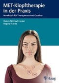 MET-Klopftherapie in der Praxis | Franke, Rainer-Michael ; Franke, Regina |