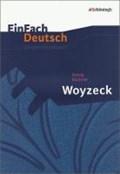 Woyzeck. EinFach Deutsch Unterrichtsmodelle   Büchner, Georg ; Schläbitz, Norbert  