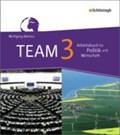 TEAM 3. Arbeitsbücher für Politik und Wirtschaft. Realschulen. Nordrhein-Westfalen - Neubearbeitung   auteur onbekend  
