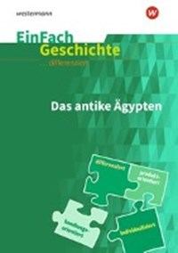 Das Alte Ägypten. EinFach Geschichte ... differenziert | auteur onbekend |