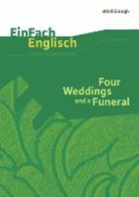 Four Weddings and a Funeral Filmanalyse/EinFach Engl.