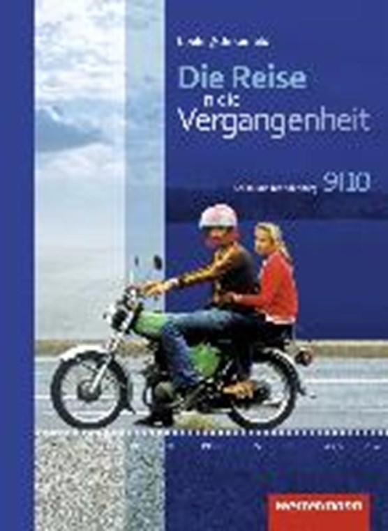 Die Reise in die Vergangenheit 9 / 10. Schülerband. Berlin und Brandenburg