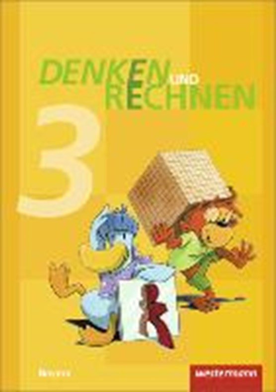 Denken und Rechnen 3. Schülerband. Grundschulen. Bayern