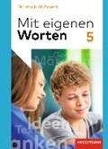 Mit eigenen Worten 5. Schülerband. Sprachbuch. Bayerische Mittelschulen   auteur onbekend  